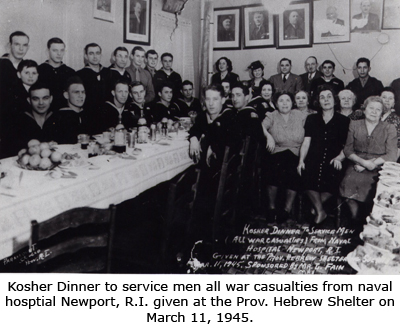 Kosher Dinner for Service Men - All War Casualties from the Naval Hospital in Newport, RI. Given at the Providence Hebrew Shelter on March 11, 1945.